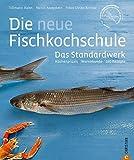 Kochbuch Fisch: Küchenpraxis - Warenkunde - 150 Rezepte - Best Reviews Guide