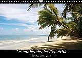 Dominikanische Republik Land & Leute (Wandkalender 2019 DIN A3 quer): Ein Blick ins Landesinnere, Leben und Natur abseits der Strände (Monatskalender, 14 Seiten ) (CALVENDO Orte) -