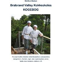 Brabrand Valley Kokkeskoles Kogebog: For yngre & ældre vinbønder, køkkenhavedyrkere, svampesamlere, backgammon-, l'hombre- orgel-, skak- og tarokspillere, ... familie, børn, børnebørn, oldebørn, m.fl.