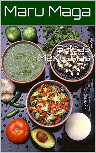Salsas Mexicanas por Maru Maga