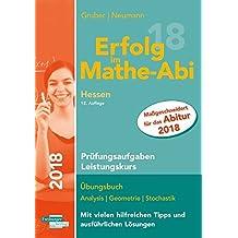 Erfolg im Mathe-Abi 2018 Hessen Prüfungsaufgaben Leistungskurs: mit der Original Mathe-Mind-Map