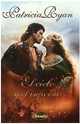 El cielo y el infierno (Spanish Edition) by Patricia Ryan (2010-02-15)