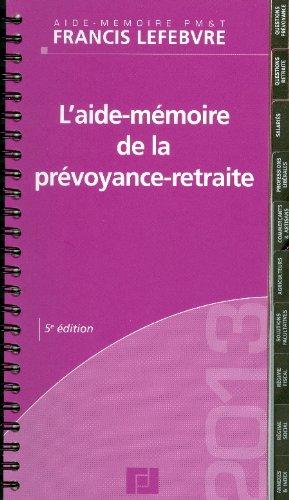 Aide mémoire de la prévoyance retraite
