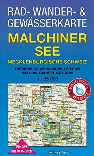 Rad-, Wander- und Gewässerkarte Malchiner See, Mecklenburgische Schweiz: Mit Thürkow, Groß Markow, Teterow, Malchin, Dahmen, Basedow. Mit UTM-Gitter ... Gewässerkarten Mecklenburgische Seenplatte)