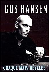 Gus Hansen Poker Strategie