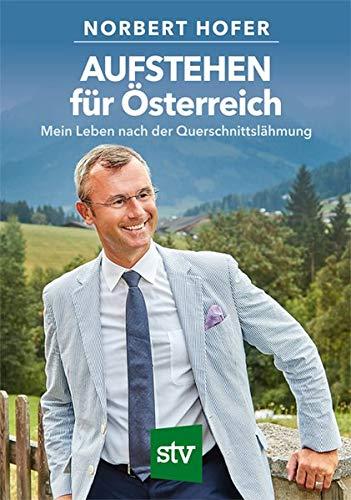 AUFSTEHEN für Österreich: Mein Leben nach der Querschnittslähmung