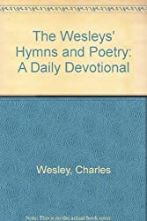 The Wesleys' Hymns and Poetry: A Daily Devotional