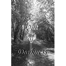 Out of Darkness (Seasonal Anthology Book 1)