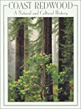 Coast Redwood: A Natural and Cultural History by Michael G. Barbour (2001-08-01)