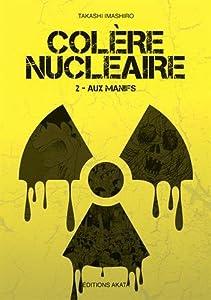Colère nucléaire Edition simple Aux manifs