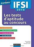 IFSI 2016 - Les tests d'aptitude aux concours infirmiers - ...
