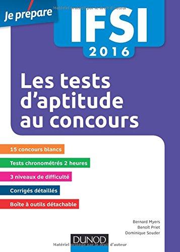 IFSI 2016 - Les tests d'aptitude aux concours infirmiers - 6e éd. - 15 concours blancs