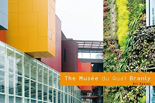 The Musée du Quai Branly : Edition en anglais par Scala