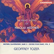Medtner: Piano Works, Vol. 5