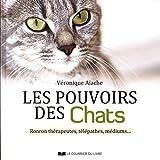 Les pouvoirs des chats - Ronron thérapeutes, télépathes, médiums...