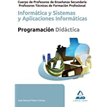 Informatica - Sistemas Y Aplicaciones Informaticas - Programacion (Profesores Eso - Fp 2012)