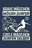 Coole Mädchen surfen selber: Notizbuch für Surferin Surf Surfer-in Surfen Surfbrett