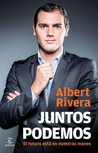 Juntos podemos por Albert Rivera Díaz
