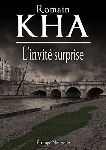L'Invite Surprise (Les Étranges Nouvelles de Romain Kha t. 4) par Romain Kha