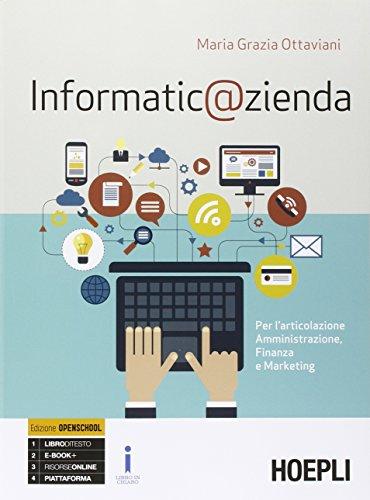 Informatic@zienda. Con e-book. Con espansione online. Per le Scuole superiori