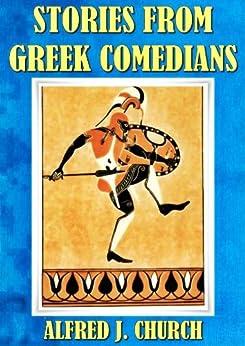 Descargar Libros Para Ebook STORIES FROM GREEK COMEDIANS (ILLUSTRATED) PDF Libre Torrent