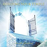 Building Your Temple: Neville Goddard Lectures