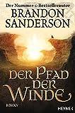 Der Pfad der Winde: Roman (Die Sturmlicht-Chroniken, Band 2) bei Amazon kaufen