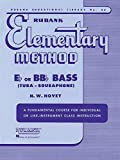 Rubank Elementary Method - Bass/Tuba (B.C.) (Rubank Educational Library: Elementary Method, Band 36) -
