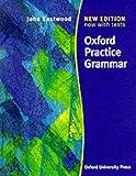 Oxford practice grammar. Per le Scuole superiori