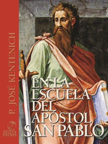 En la escuela del apóstol san Pablo (Spanish Edition)