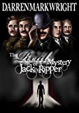The Real Mystery of Jack the Ripper: The Untold Investigation (English Edition)