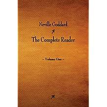 Neville Goddard: The Complete Reader - Volume One: 1