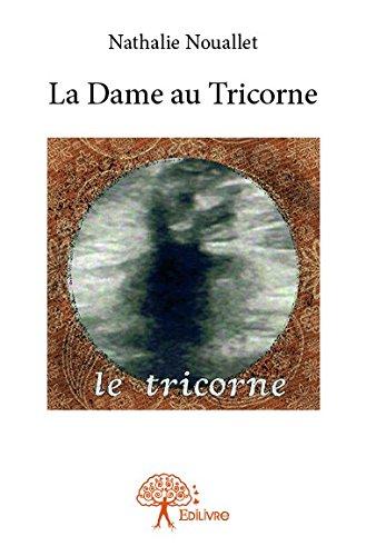 La dame au tricorne par Nathalie Nouallet