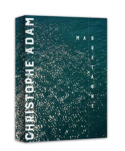 Ma Bretagne, Christophe Adam par Christophe Adam