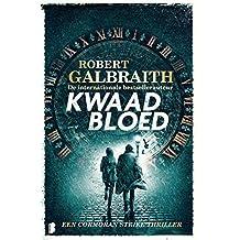 Kwaad bloed: Een Cormoran Strike thriller