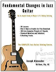 Fundamental Changes in Jazz Guitar: An In depth Study of Major ii V I Bebop Soloing by Alexander, Mr Joseph (11/16/2012)