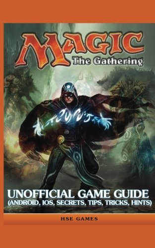 Magic The Gathering Unofficial Game Guide par The Yuw