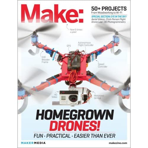 Make: Technology on Your Time Volume 37: Drones Take Off! (2014-01-31)