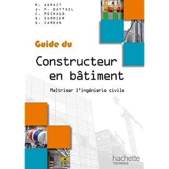 Guides industriels, guide du constructeur en bâtiment : Livre élève