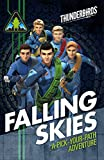 Thunderbirds: Falling Skies: A Pick Your Path Adventure (Thunderbirds Are Go)