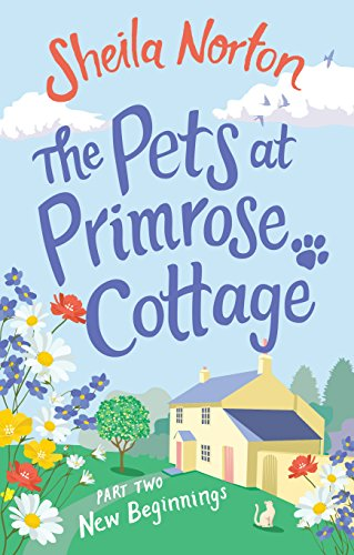 Primrose Cottage (The Pets at Primrose Cottage: Part Two New Beginnings (English Edition))