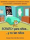Scratch para niños... Y no tan niños