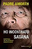 Ho incontrato Satana: La battaglia del più autorevole esorcista vivente