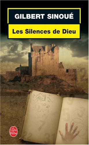 Les Silences de Dieu (Le Livre de Poche) por G. Sinoue