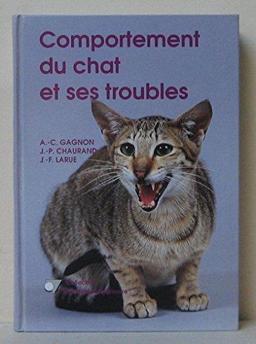 Comportement du chat et ses troubles par Gagnon