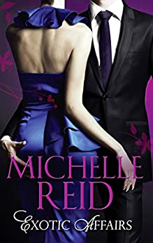 Exotic Affairs: The Mistress Bride / The Spanish Husband / The Bellini Bride (Mills & Boon M&B) par [Reid, Michelle]