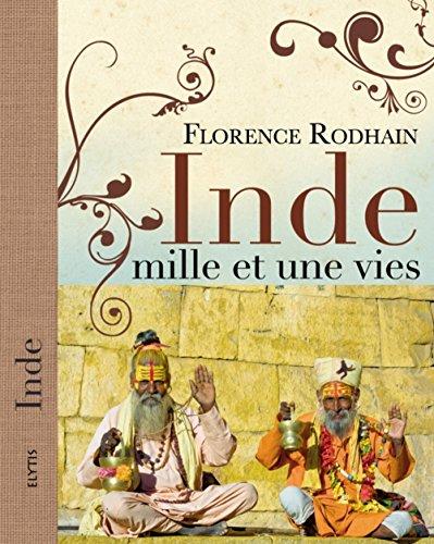 Inde Mille et une Vies par Florence Rodhain