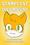 Stampy Cat Goes Missing: An Adventure Novel Featuring StampyLongNose by Griffin Mosley (2014-12-18)