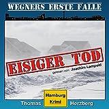 Eisiger Tod (Wegners erste Fälle 1)