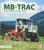 MB-Trac: Alle Modelle seit 1973 - Peter Schneider